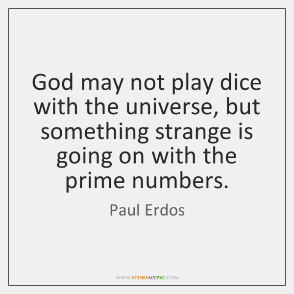 God may not play dice with the universe, but something strange is ...