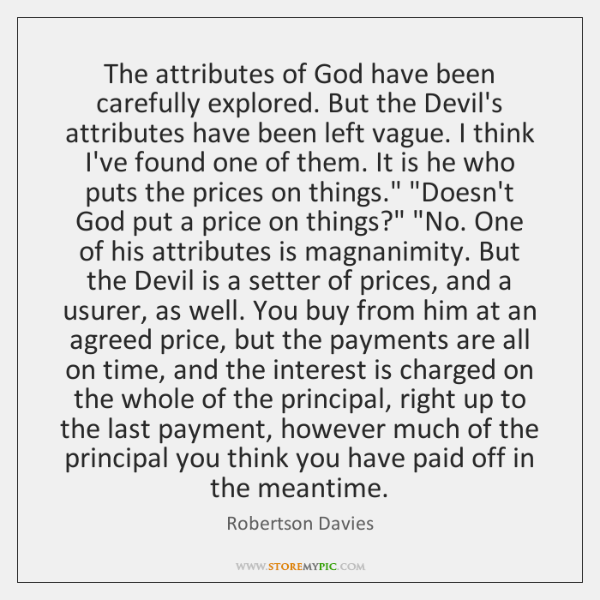 The attributes of God have been carefully explored. But the Devil's attributes ...