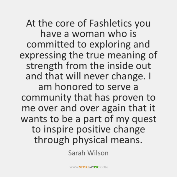 At the core of Fashletics you have a woman who is committed ...