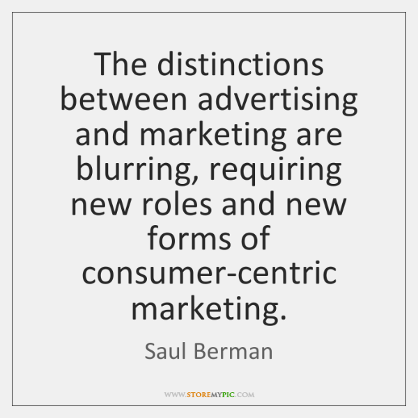 The distinctions between advertising and marketing are blurring, requiring new roles and ...