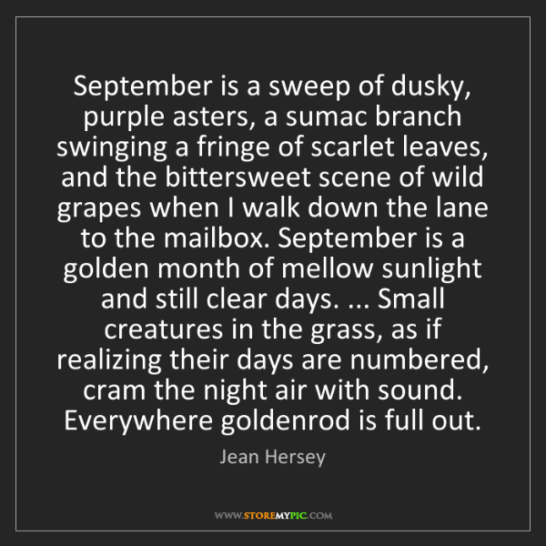 Jean Hersey: September is a sweep of dusky, purple asters, a sumac...