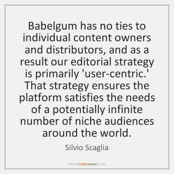Babelgum has no ties to individual content owners and distributors, and as ...