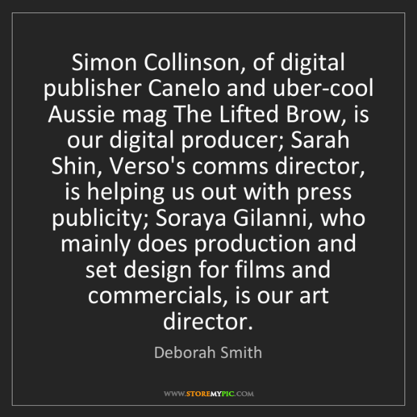 Deborah Smith: Simon Collinson, of digital publisher Canelo and uber-cool...