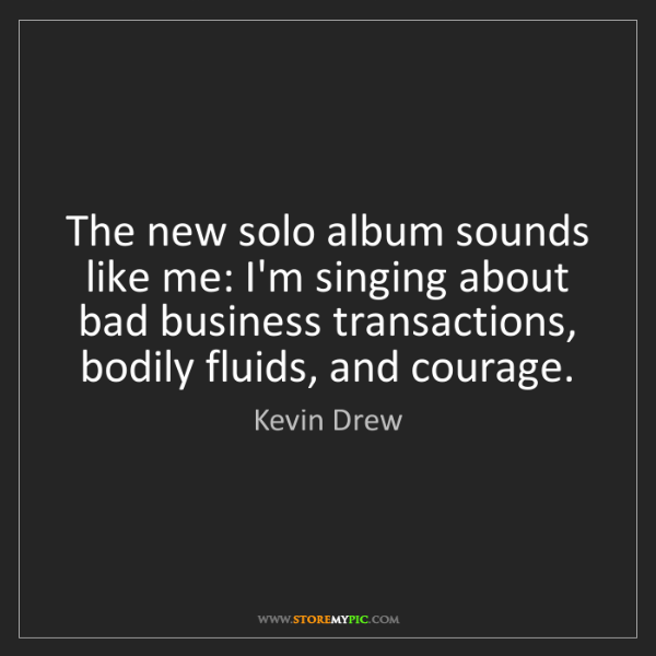 Kevin Drew: The new solo album sounds like me: I'm singing about...