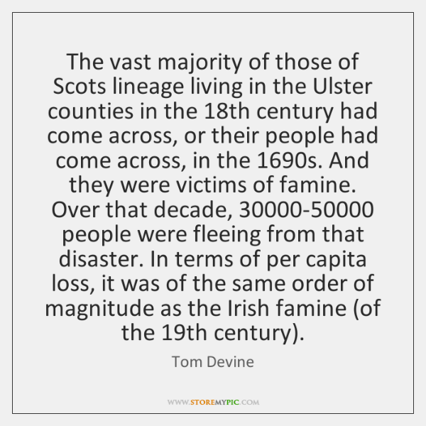 The vast majority of those of Scots lineage living in the Ulster ...