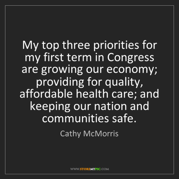 Cathy McMorris: My top three priorities for my first term in Congress...