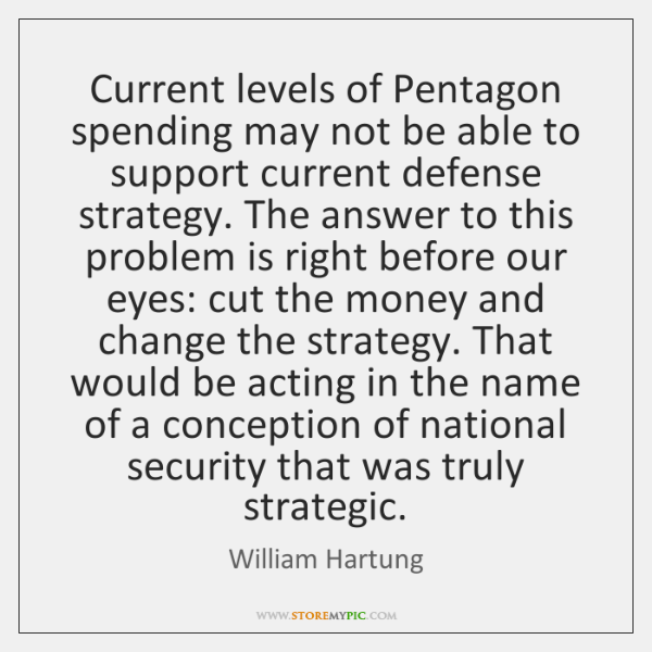 Current levels of Pentagon spending may not be able to support current ...
