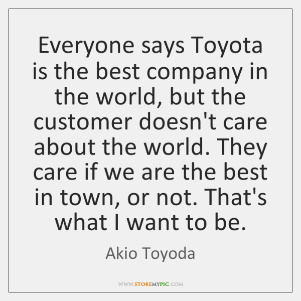 Everyone says Toyota is the best company in the world, but the ...
