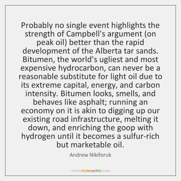 Probably no single event highlights the strength of Campbell's argument (on peak ...