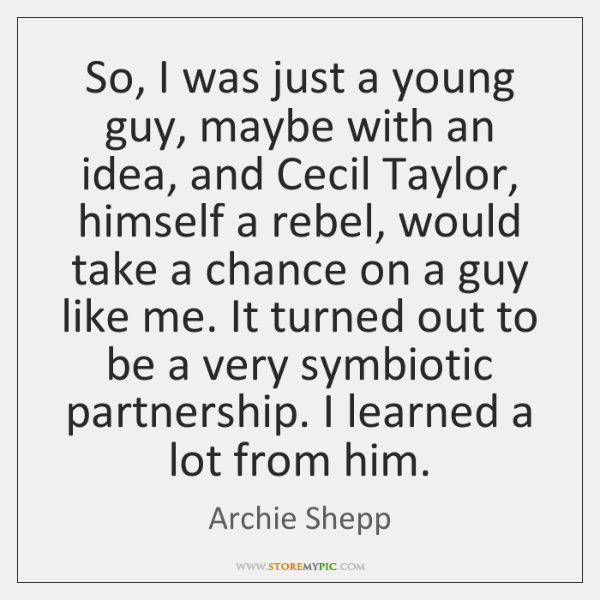 Archie Shepp Quotes Storemypic