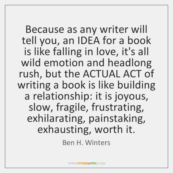 Because as any writer will tell you, an IDEA for a book ...