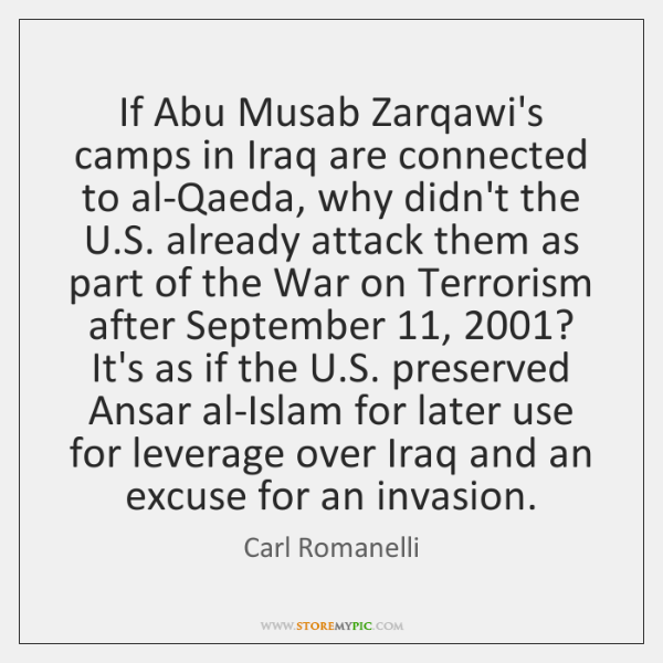 If Abu Musab Zarqawi's camps in Iraq are connected to al-Qaeda, why ...