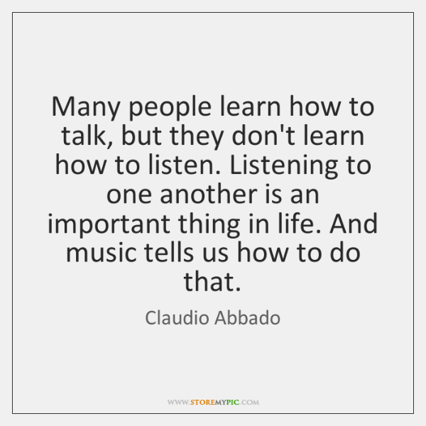Many people learn how to talk, but they don't learn how to ...