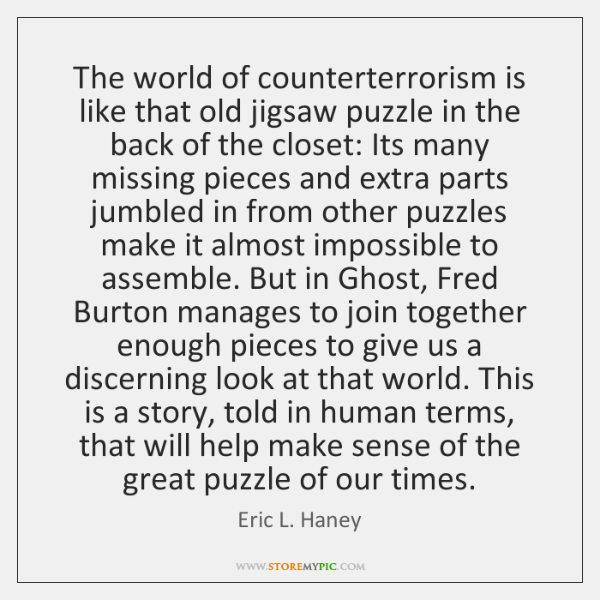 The world of counterterrorism is like that old jigsaw puzzle in the ...