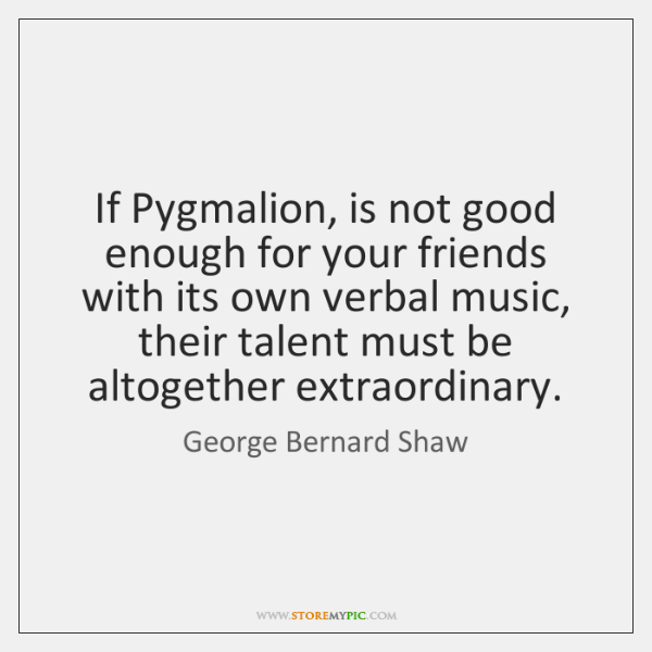 pygmalion quotes with page numbers
