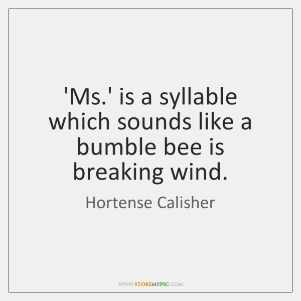 'Ms.' is a syllable which sounds like a bumble bee is ...