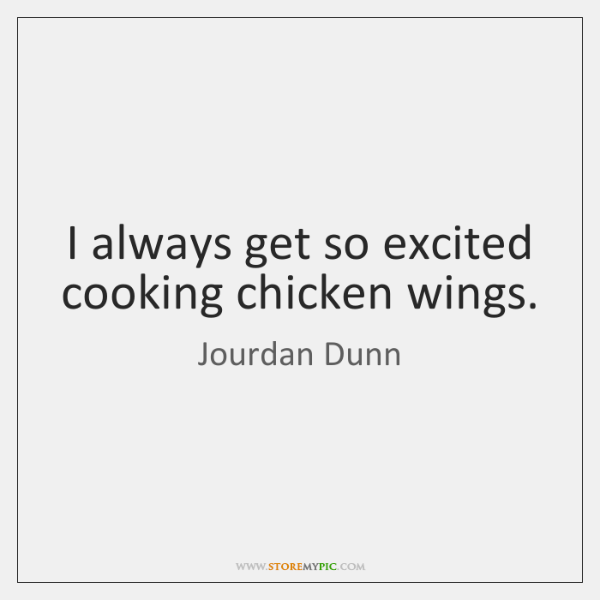 I always get so excited cooking chicken wings.