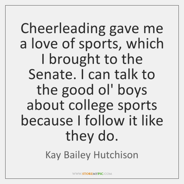 Cheerleading gave me a love of sports, which I brought to the ...