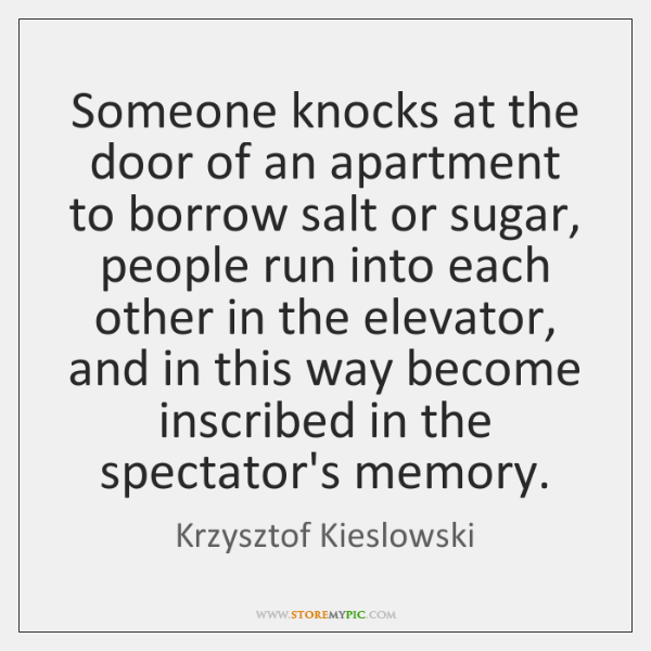 Someone knocks at the door of an apartment to borrow salt or ...