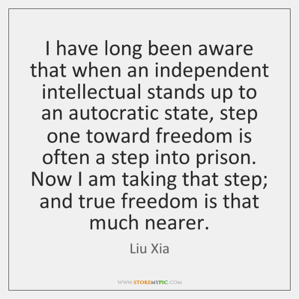 I have long been aware that when an independent intellectual stands up ...