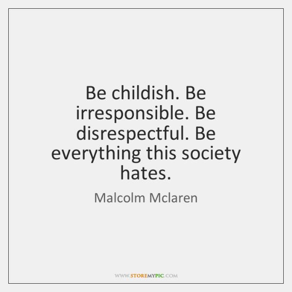 Malcolm Mclaren Quotes - StoreMyPic