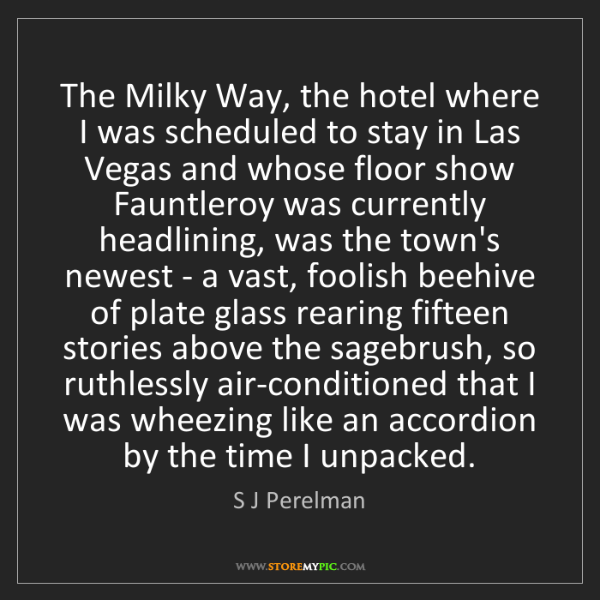 S J Perelman: The Milky Way, the hotel where I was scheduled to stay...