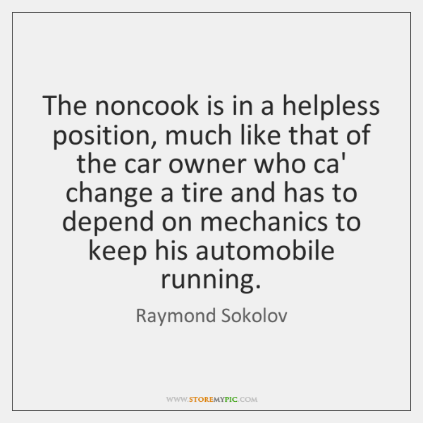 The noncook is in a helpless position, much like that of the ...