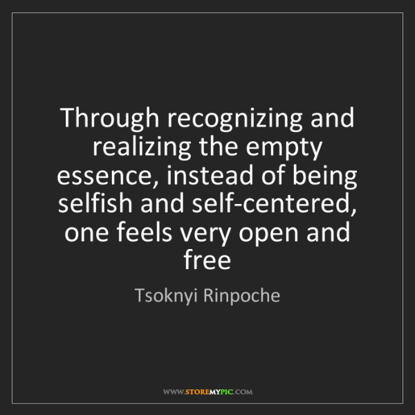 Tsoknyi Rinpoche: Through recognizing and realizing the empty essence,...
