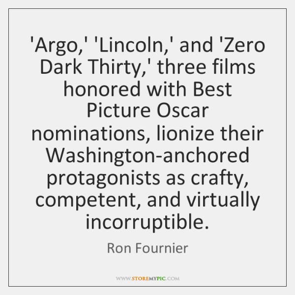 'Argo,' 'Lincoln,' and 'Zero Dark Thirty,' three films honored ...