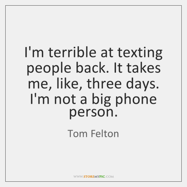 quotes about people not texting back