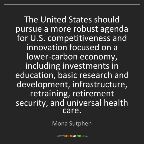 Mona Sutphen: The United States should pursue a more robust agenda...