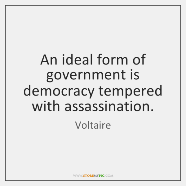 the ideal democracy in a government Owing to such misgivings about representative democracy, direct democracy is being promoted as an ideal form of democracy direct democracy, not exactly as it was practiced in the greek city states but with more citizens involvement and control.