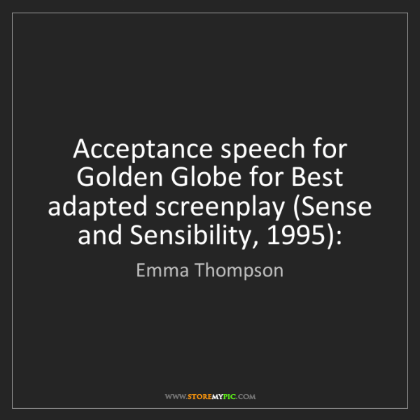 Emma Thompson: Acceptance speech for Golden Globe for Best adapted screenplay...