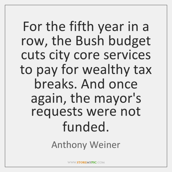 For the fifth year in a row, the Bush budget cuts city ...