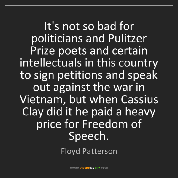Floyd Patterson: It's not so bad for politicians and Pulitzer Prize poets...