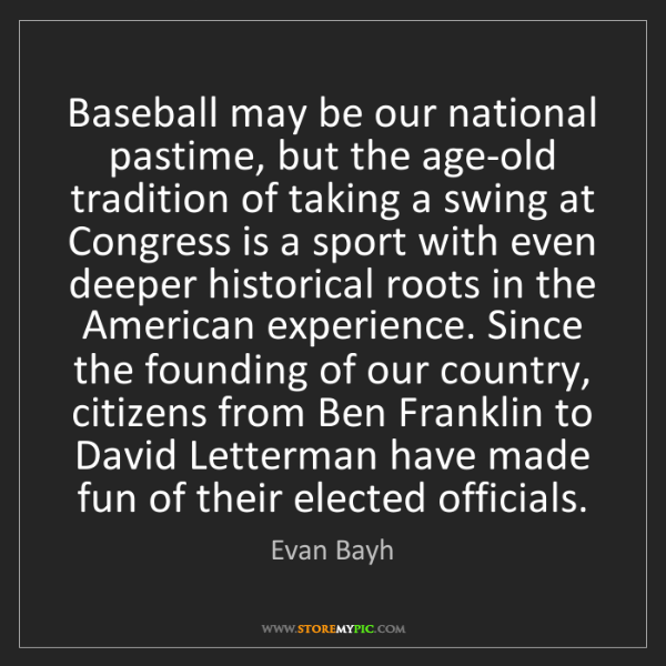 Evan Bayh: Baseball may be our national pastime, but the age-old...