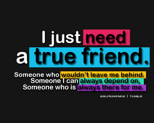 I Need A Best Friend Quotes | Quotes