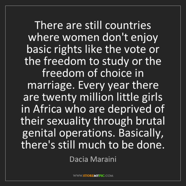 Dacia Maraini: There are still countries where women don't enjoy basic...