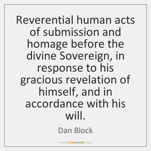 Reverential human acts of submission and homage before the divine Sovereign, in ...
