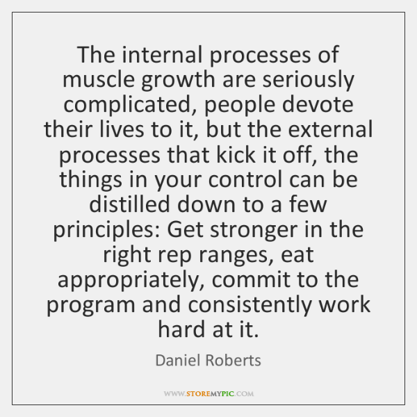 The internal processes of muscle growth are seriously complicated, people devote their ...