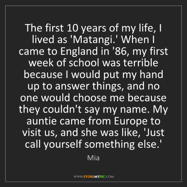 Mia: The first 10 years of my life, I lived as 'Matangi.'...