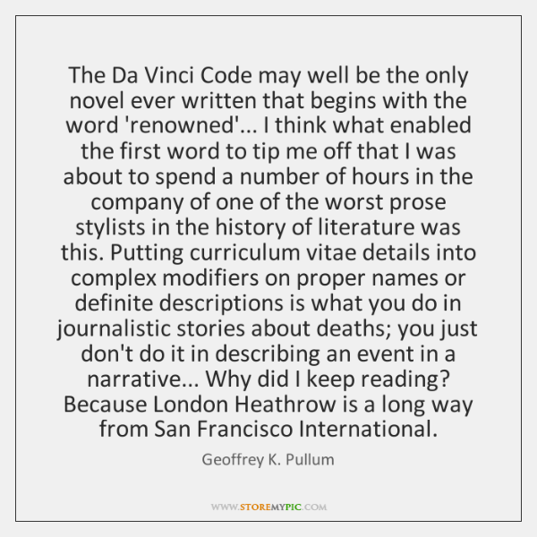 The Da Vinci Code may well be the only novel ever written ...