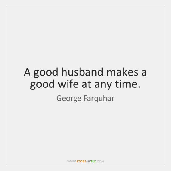 what makes a good husband