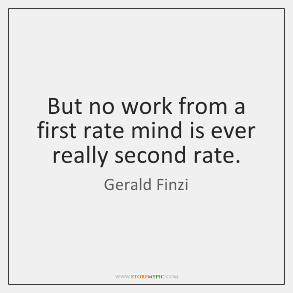 But no work from a first rate mind is ever really second ...