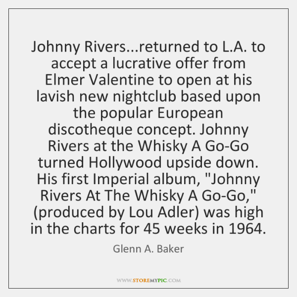 Johnny Rivers...returned to L.A. to accept a lucrative offer from ...