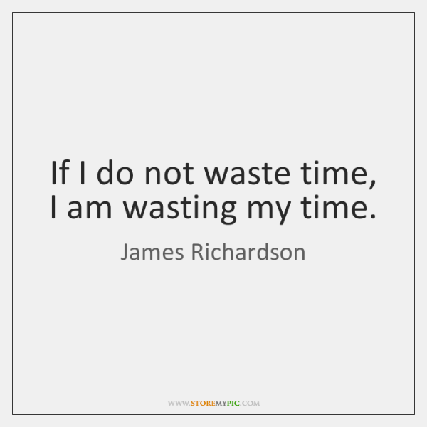 James Richardson Quotes Storemypic
