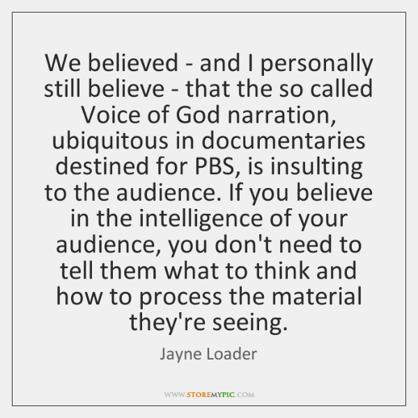 We believed - and I personally still believe - that the so ...