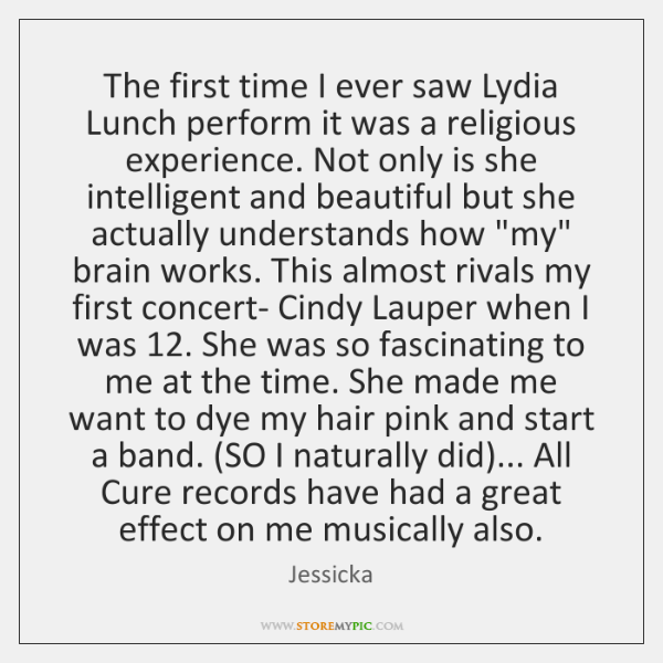 The first time I ever saw Lydia Lunch perform it was a ...