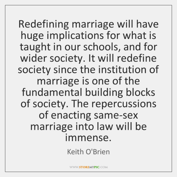 Redefining marriage will have huge implications for what is taught in our ...