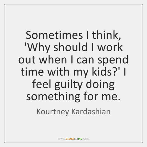 Kourtney Kardashian Quotes Storemypic